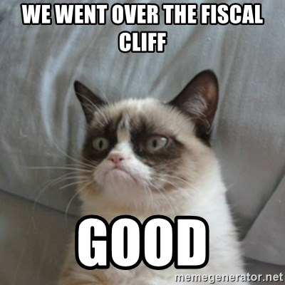 Grumpy Cat ={ - We went over the fiscal cliff good