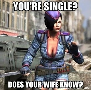 PointBlank_craftyPlayer - you're single? does your wife know?