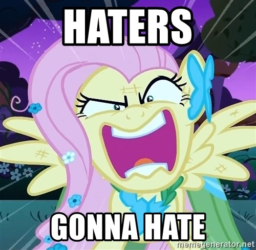 angry-fluttershy - Haters goNNA HATE
