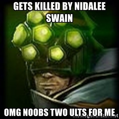 Master Yi - Gets killed by nidalee swain omg noobs two ults for me
