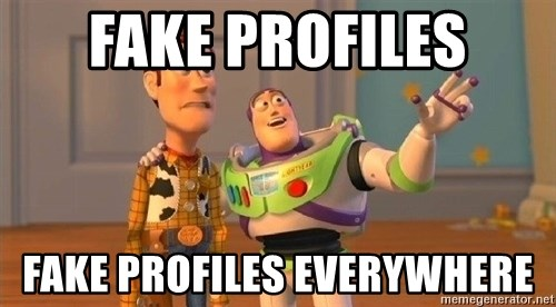 Consequences Toy Story - Fake profiles Fake profiles everywhere