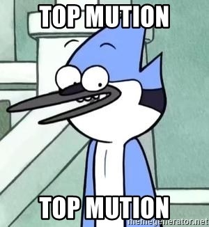 The WTF Mordecai - TOP MUTION TOP MUTION