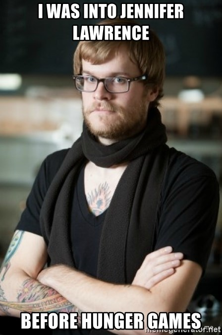 hipster Barista - I Was into Jennifer Lawrence Before hunger games