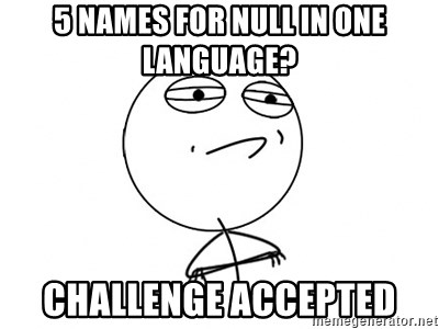 Challenge Accepted HD - 5 names for null in one language? challenge accepted