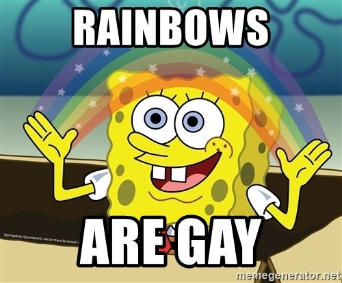 spongebob rainbow - rainbows are gay