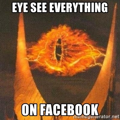 Eye of Sauron - EYE See everything On facebook