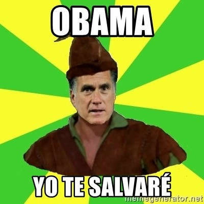RomneyHood - OBAMA YO TE SALVARÉ