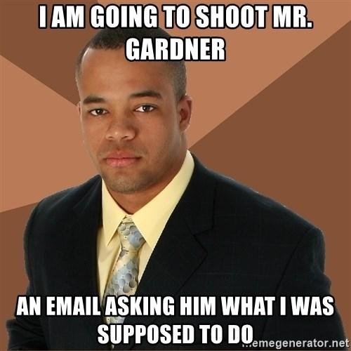 Successful Black Man - i am going to shoot mr. gardner an email asking him what i was supposed to do