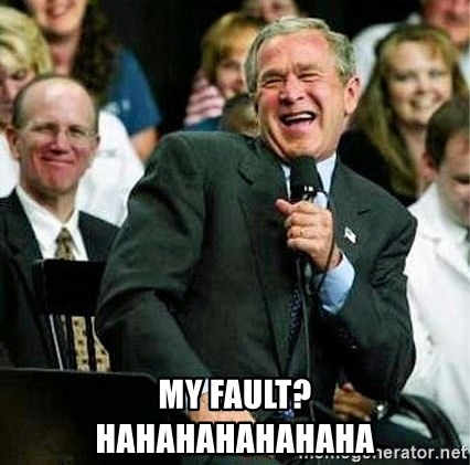 Laughing Bush - my fault?    hahahahahahaha