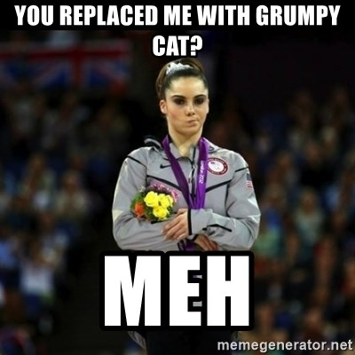 Unimpressed McKayla Maroney - You replaced me with Grumpy cat? MEH