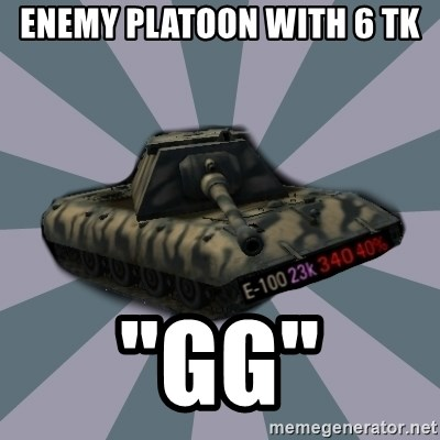 "TERRIBLE E-100 DRIVER - enemy platoon with 6 tk ""gg"""
