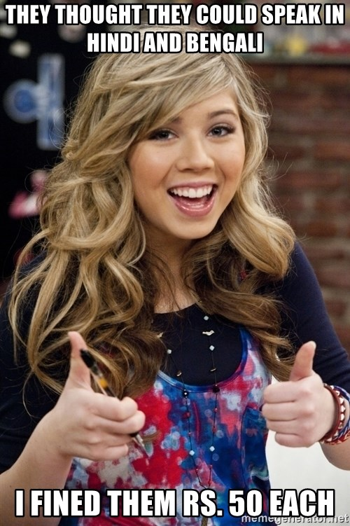 sucess sam puckett - they thought they could speak in hindi and bengali i fined them rs. 50 each