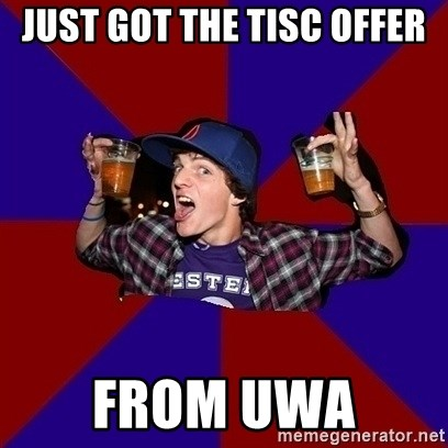 Sunny Student - Just got the TISC offer From UWA