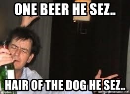 Drunk Charlie Sheen - ONE BEER HE SEZ.. HAIR OF THE DOG HE SEZ..