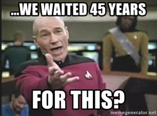 Picard Wtf - ...We waited 45 years for this?