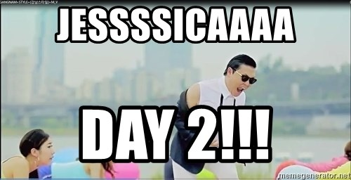 Psy's DAT ASS - jessssicaaaa day 2!!!