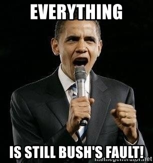 Expressive Obama - everything is still bush's fault!