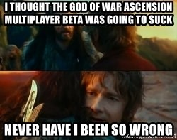 Never Have I Been So Wrong - I THOUGHT THE GOD OF WAR ASCENSION MULTIPLAYER BETA WAS GOING TO SUCK NEVER HAVE I BEEN SO WRONG