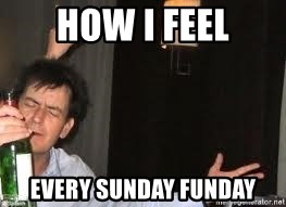 Drunk Charlie Sheen - HOW I FEEL EVERY SUNDAY FUNDAY