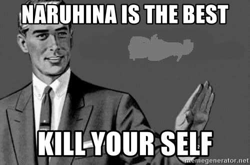 Correction Man  - NARUHINA IS THE BEST KILL YOUR SELF
