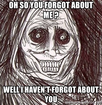 Shadowlurker - oh so you forgot about me ? well i haven't forgot about you