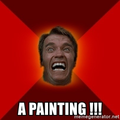 Angry Arnold -  A painting !!!
