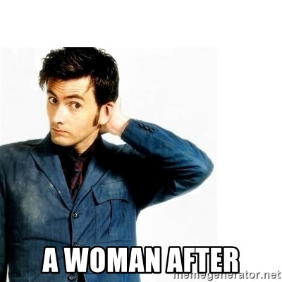Doctor Who -  a woman after
