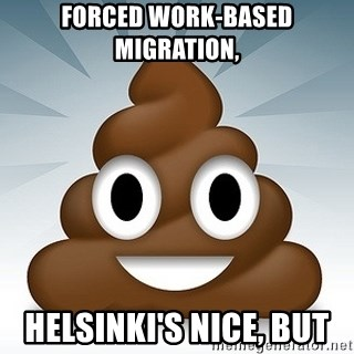 Facebook :poop: emoticon - Forced work-based migration,  Helsinki's nice, but