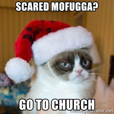Grumpy Cat Santa Hat - Scared Mofugga? Go To CHurch