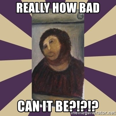 Retouched Ecce Homo - REALLY HOW BAD  CAN IT BE?!?!?