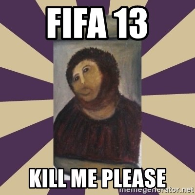 Retouched Ecce Homo - fifa 13 kill me please