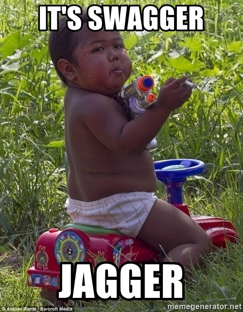 Swagger Baby - IT'S SWAGGER  JAGGER