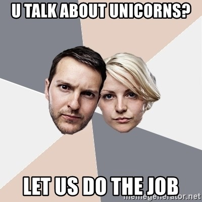 Angry Parents - u talk about unicorns? let us do the job