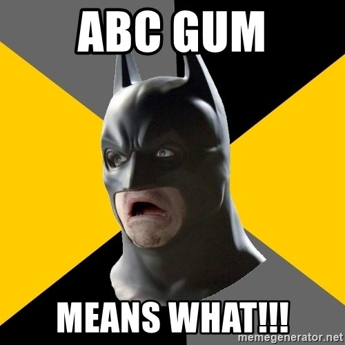 Bad Factman - ABC gum MEANS WHAT!!!