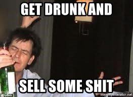 Drunk Charlie Sheen - Get drunk and sell some shit