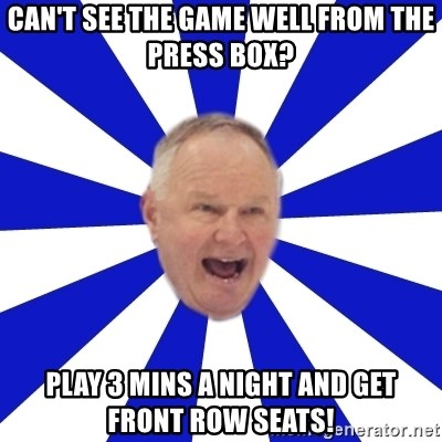 Crafty Randy - Can't see the game well from the press box? play 3 mins a night and get front row seats!