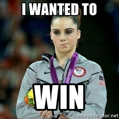McKayla Maroney Not Impressed - I WANTED TO WIN
