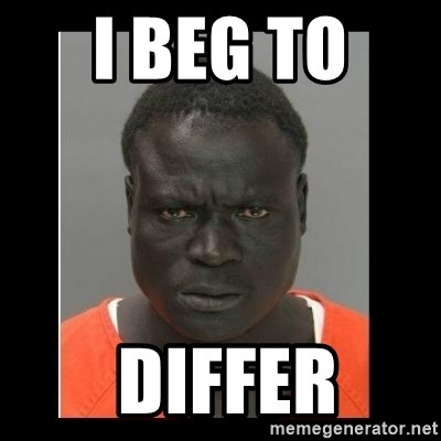 scary black man - i beg to   differ