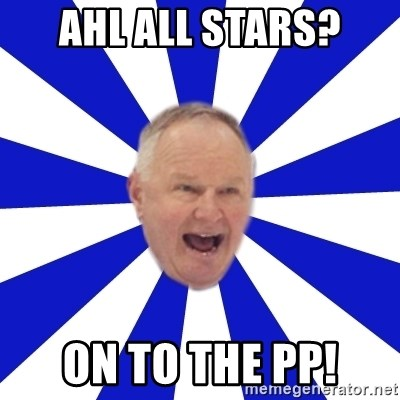Crafty Randy - AHL all stars? On to the PP!
