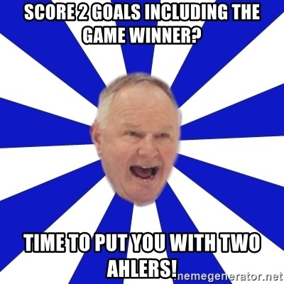 Crafty Randy - score 2 goals including the game winner? time to put you with two ahlers!