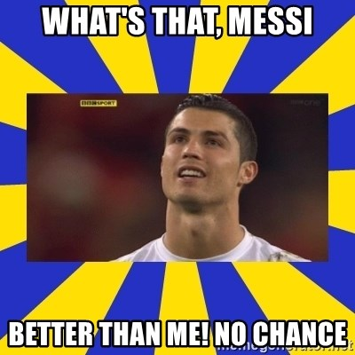 CRISTIANO RONALDO INYUSTISIA - WHAT'S THAT, MESSI BETTER THAN ME! NO CHANCE