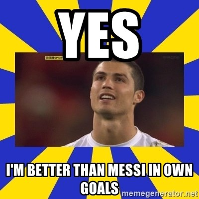 CRISTIANO RONALDO INYUSTISIA - yes i'm better than messi in own goals