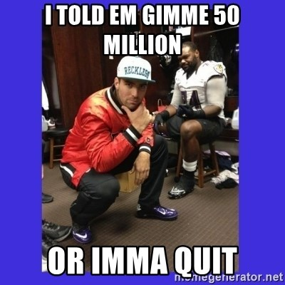 PAY FLACCO - I TOLD EM GIMME 50 MILLION OR IMMA QUIT