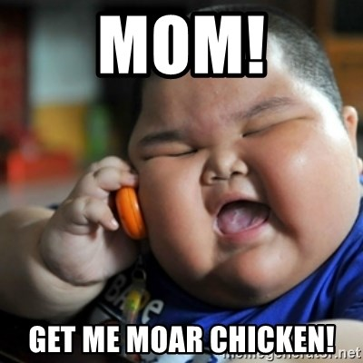 fat chinese kid - Mom! GET ME MOAR CHICKEN!