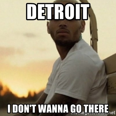 Breezy23 - Detroit I don't wanna go there