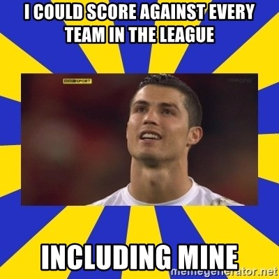 CRISTIANO RONALDO INYUSTISIA - I COULD SCORE AGAINST EVERY TEAM IN THE LEAGUE INCLUDING MINE