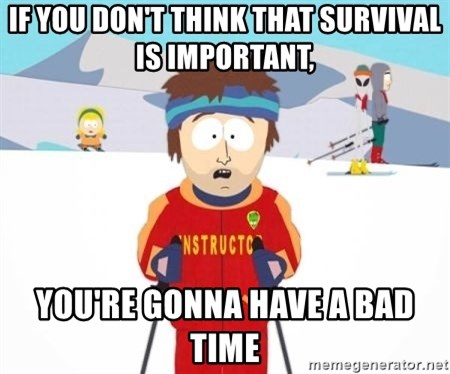 South Park Ski Teacher - If you don't think that survival is important, you're gonna have a bad time