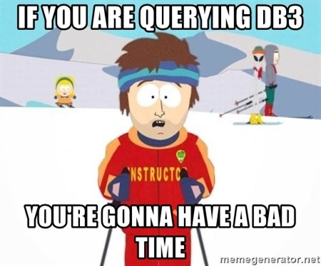 South Park Ski Teacher - if you are querying db3 you're gonna have a bad time