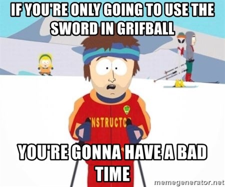 South Park Ski Teacher - If you're only going to use the sword in grifball you're gonna have a bad time