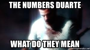 Mason the numbers???? - THE NUMBERS DUARTE WHAT DO THEY MEAN